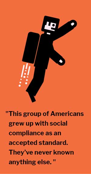 """""""This group of Americans grew up with social compliance as an accepted standard. They've never known anything else. """""""